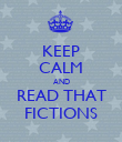 KEEP CALM AND READ THAT FICTIONS - Personalised Poster large
