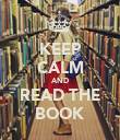 KEEP CALM AND READ THE BOOK - Personalised Poster large