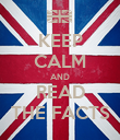 KEEP CALM AND READ THE FACTS - Personalised Poster large