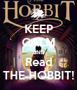 KEEP CALM AND Read THE HOBBIT! - Personalised Poster large