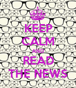 KEEP CALM AND READ THE NEWS - Personalised Poster large
