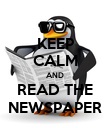 KEEP CALM AND READ THE NEWSPAPER - Personalised Poster large