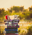 KEEP CALM AND READ THE SEVEN WONDERS OF THE WORLD - Personalised Poster large