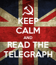 KEEP CALM AND READ THE TELEGRAPH - Personalised Poster large