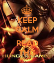 KEEP CALM AND READ THG - Personalised Poster large