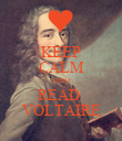 KEEP CALM AND READ  VOLTAIRE - Personalised Poster large