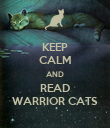 KEEP CALM AND READ WARRIOR CATS - Personalised Poster large