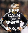 KEEP CALM AND REAL   3 BARçA 1 - Personalised Poster large