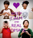 KEEP CALM AND REAL COMATE - Personalised Poster large