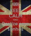 KEEP CALM AND Realize seus sonhos - Personalised Poster large