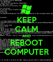 KEEP CALM AND REBOOT COMPUTER - Personalised Poster large