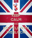 KEEP CALM AND RECYCLE WITH WENLOCK! - Personalised Poster large