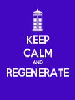 KEEP CALM AND REGENERATE  - Personalised Poster large