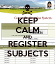 KEEP CALM AND REGISTER SUBJECTS - Personalised Poster large