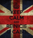 KEEP CALM AND REINICIE O CABO - Personalised Poster large