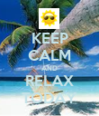 KEEP CALM AND RELAX TODAY - Personalised Poster large