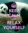 KEEP CALM AND RELAX YOURSELF - Personalised Poster large