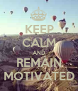 KEEP CALM AND REMAIN MOTIVATED - Personalised Poster large