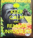 KEEP CALM AND REMAIN UNRUSTLED - Personalised Poster large
