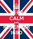 KEEP CALM AND REMEMBER 1690 - Personalised Poster large