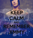 KEEP CALM AND REMEMBER JIMMY - Personalised Poster large