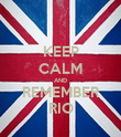 KEEP CALM AND REMEMBER RIO - Personalised Poster large