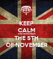 KEEP CALM AND REMEMBER THE 5TH OF NOVEMBER - Personalised Poster large