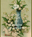 KEEP CALM AND Remember You Are Loved - Personalised Poster large