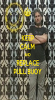 KEEP CALM AND REPLACE PULL BUOY - Personalised Poster large