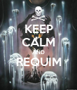KEEP CALM AND REQUIM  - Personalised Poster large