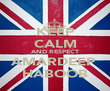 KEEP CALM AND RESPECT AMARDEEP  HABOOB - Personalised Poster large