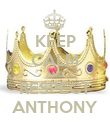 KEEP CALM AND RESPECT ANTHONY - Personalised Poster large