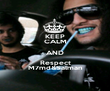 KEEP CALM AND Respect M7md&Salman - Personalised Poster large