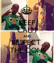 KEEP CALM AND RESPECT   THE DONS - Personalised Poster large