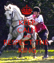 KEEP CALM AND RESPECT THE  KING - Personalised Poster large