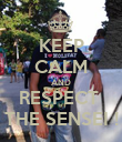 KEEP CALM AND RESPECT  THE SENSEI ! - Personalised Poster large
