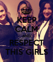 KEEP CALM AND RESPECT THIS GIRLS - Personalised Poster large