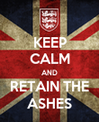 KEEP CALM AND RETAIN THE ASHES - Personalised Poster large
