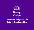 Keep Calm and return Mycroft his Umbrella - Personalised Poster large