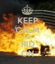 KEEP CALM AND RID ON - Personalised Poster large