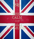KEEP CALM AND ridding with MUXIEC - Personalised Poster large
