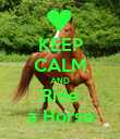 KEEP CALM AND Ride a Horse - Personalised Poster large