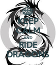 KEEP CALM AND RIDE DRAGONS - Personalised Poster large