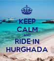 KEEP CALM AND RIDE IN HURGHADA - Personalised Poster large