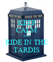 KEEP CALM AND RIDE IN THE TARDIS - Personalised Poster large