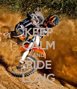 KEEP CALM AND RIDE LONG - Personalised Poster large
