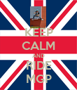 KEEP CALM AND RIDE MGP - Personalised Poster large