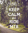 KEEP CALM AND RIDE MTB - Personalised Poster large
