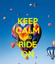 KEEP CALM AND RIDE ON - Personalised Poster large