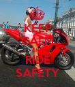 KEEP CALM AND RIDE SAFETY - Personalised Poster large